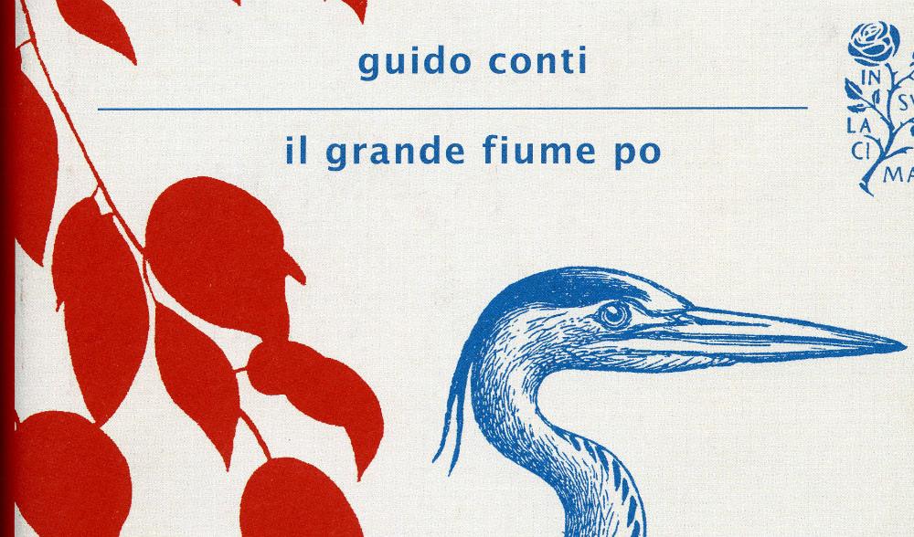 """Presentazione del libro """"IL GRANDE FIUME PO"""" di GUIDO CONTI"""