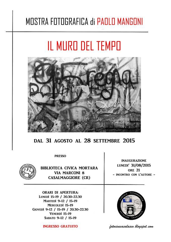 IL MURO DEL TEMPO – Mostra Fotografica di Paolo Mangoni