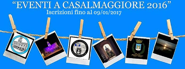 """Concorso Fotografico """"Eventi a Casalmaggiore 2016"""" – Circolo Fotocine e Pro Loco"""