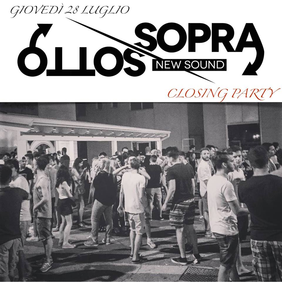 CLOSING PARTY @ SOTTOSOPRA NEWSOUND