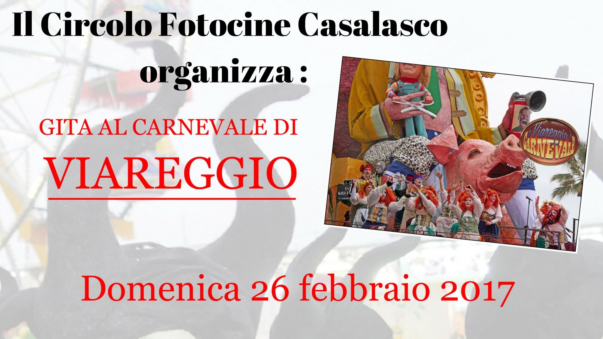 Gita al Carnevale di Viareggio – Circolo Fotocine Casalasco