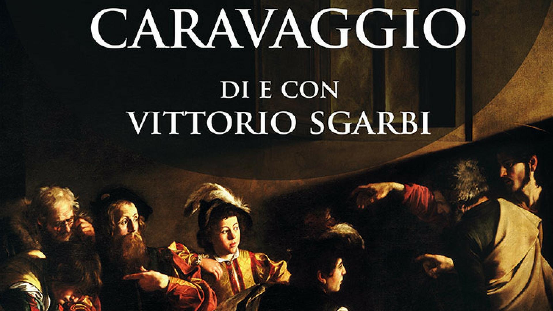 Caravaggio – di e con Vittorio Sgarbi – Cinema Zenith Casalmaggiore